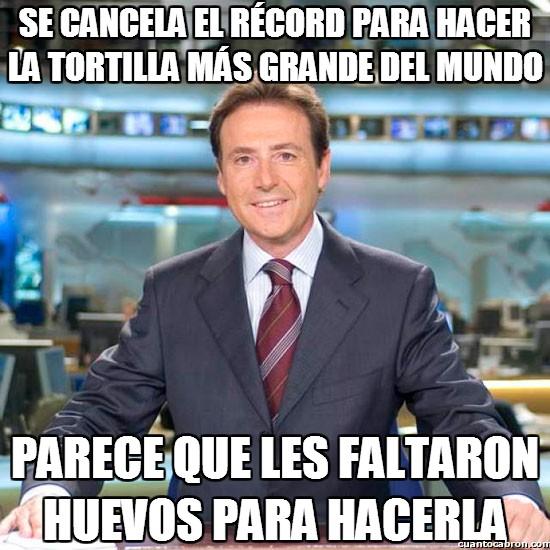 Meme_matias - ¡Hagamos la tortilla más grande del mundo!