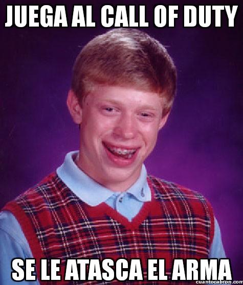 Bad_luck_brian - Juega al Call of Duty