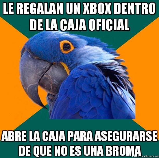 Loro_paranoico - ¡Una Xbox!