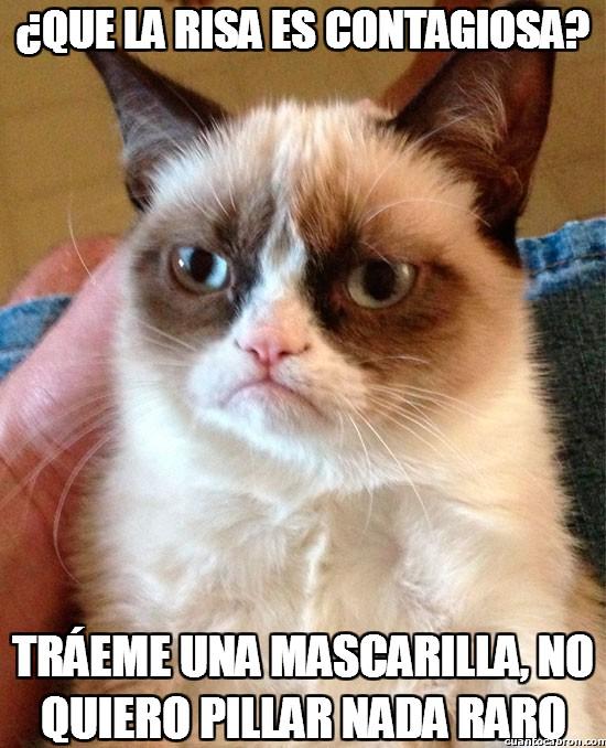 Grumpy_cat - ¿Que la risa es contagiosa?