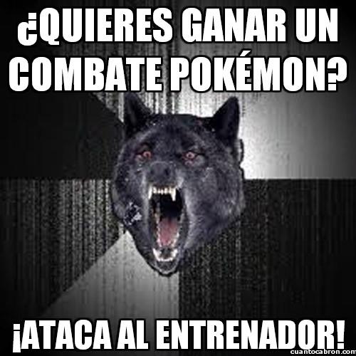 Lobo_demente - ¿Quieres ganar un combate pokémon?