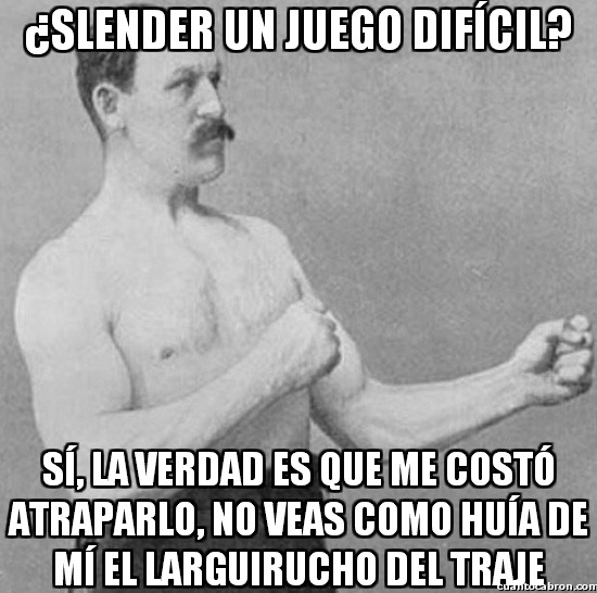 Overly_manly_man - La dificultad de Slender