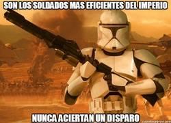 Enlace a Son los soldados mas eficientes del Imperio