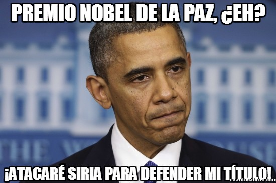 atacar,barack obama,defender titulo,estados unidos,premio nobel de la guerra mejor,premio nobel de la paz,presidente,siria