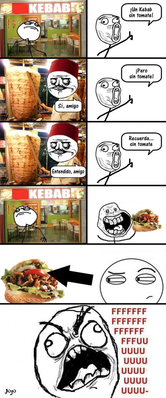 Ffffuuuuuuuuuu - ¡Un kebab, por favor! ¡Sin tomate!