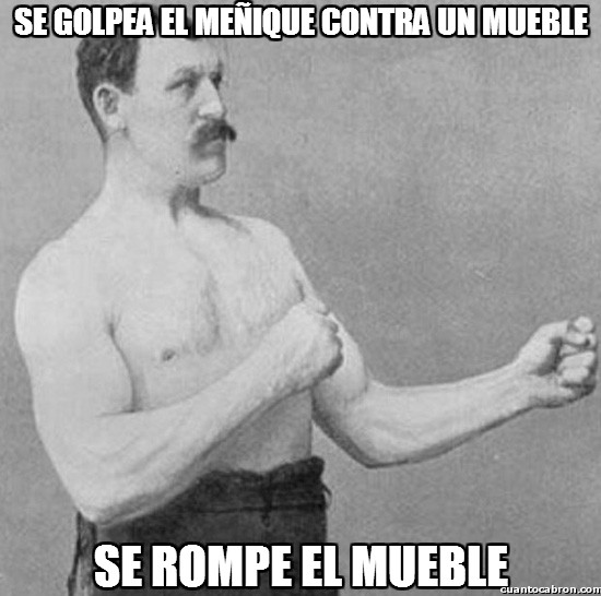 Overly_manly_man - Pobre dedo meñique