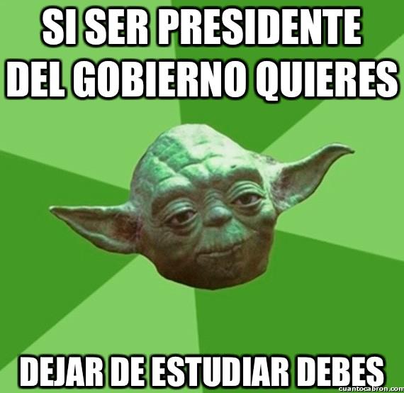 Consejos_yoda_da - El secreto para llegar a ser presidente