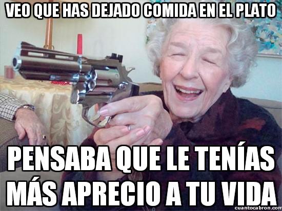 Abuela_amenazas - La abuela pistolera sabe cómo hacer cumplir su voluntad