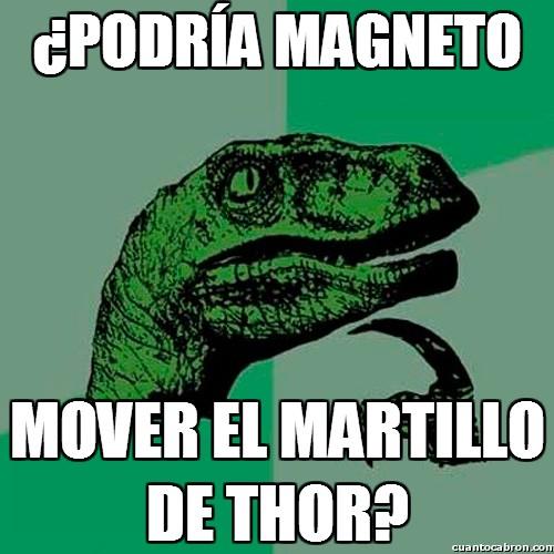 Philosoraptor - El poder de Magneto a prueba