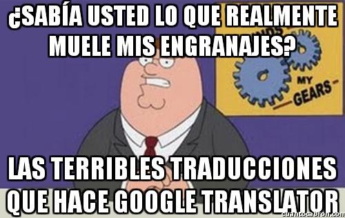 Peter_griffin - El drama de Google Translator