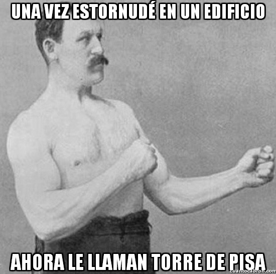 Overly_manly_man - Estornudos bastante potentes