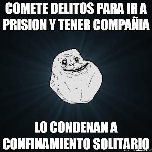 Meme_forever_alone - Tu destino está sellado