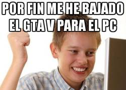 Enlace a ¡Ya tengo el GTA V para PC!
