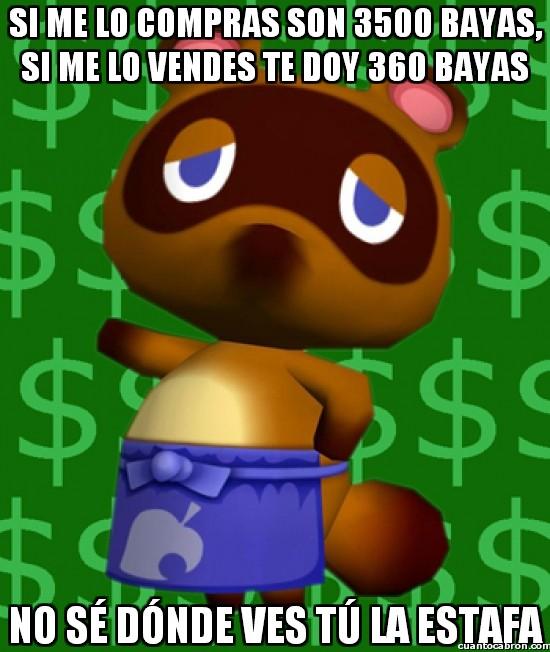 Meme_otros - En Animal Crossing saben hacer negocio
