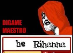 Enlace a Be Rihanna