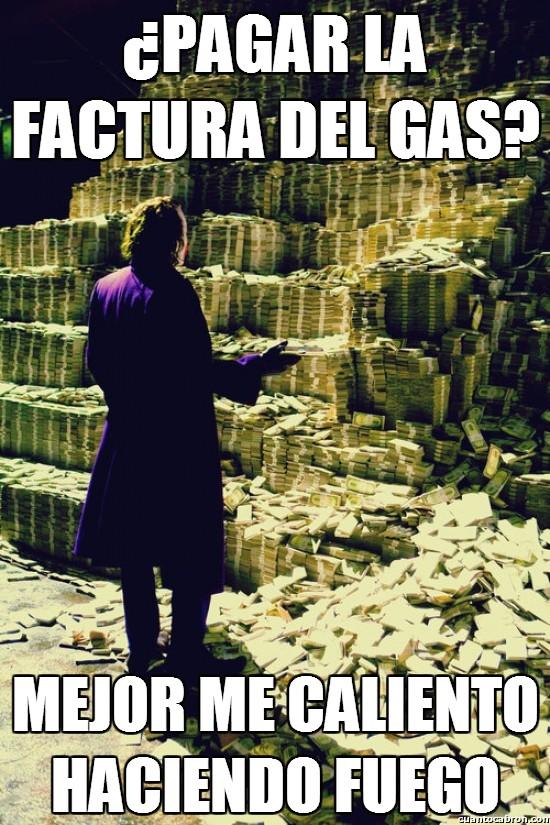 Meme_otros - ¿Pagar la factura del gas?