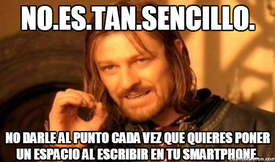 Boromir - NO.ES.TAN.SENCILLO.