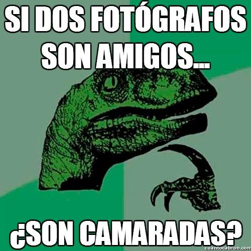 Philosoraptor - Si dos fotógrafos son amigos...