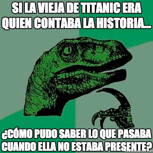 Philosoraptor - La vieja del Titanic