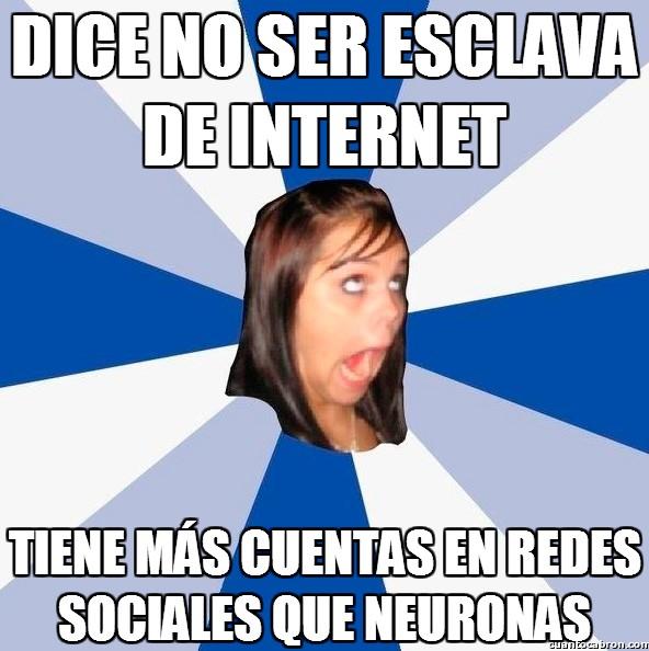 Amiga_facebook_molesta - Auto-esclavismo en Internet