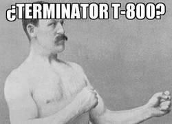 Enlace a ¿Terminator T-800?