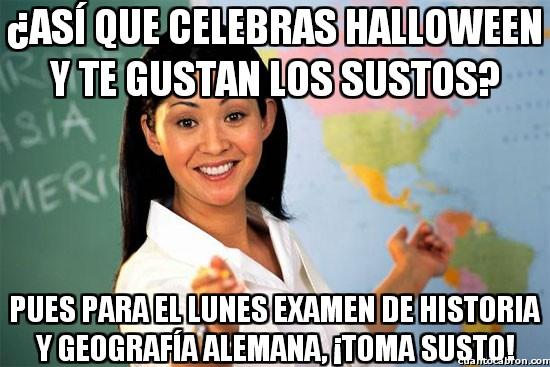 Profesora_cabrona - ¿asi que celebras halloween y te gustan los sustos?