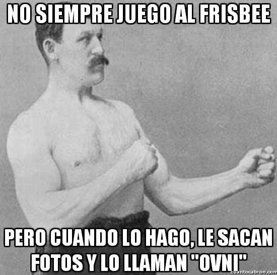 Overly_manly_man - ¡Juguemos al frisbee!