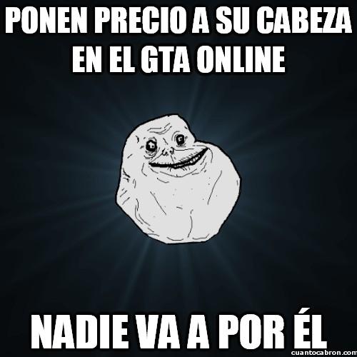 Meme_forever_alone - Ni aunque me paguen me acero a ti