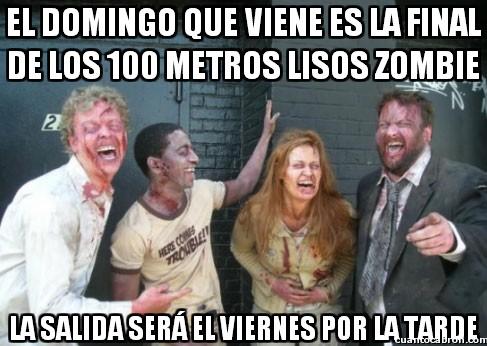 Zombie - el domingo que viene es la final de los 100 metros lisos zombie