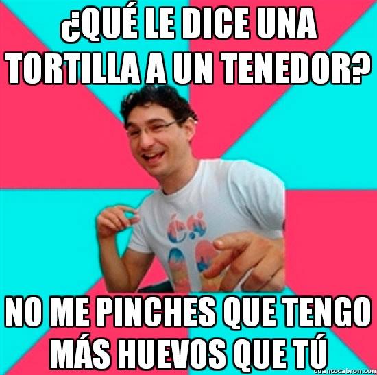 Bad_joke_deivid - ¿Qué le dice una tortilla a un tenedor?