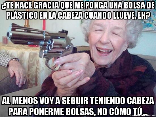 Abuela_amenazas - No te rías nunca de una abuela