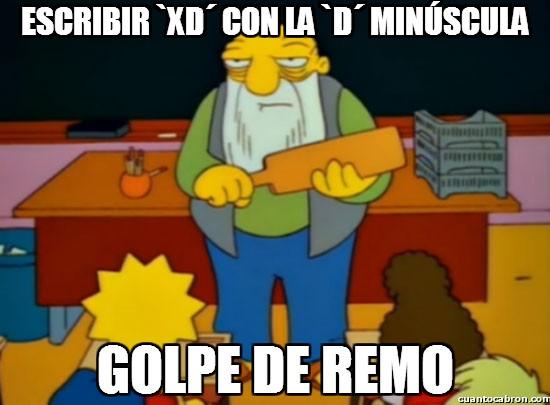 Golpe_de_remo - Dedico este meme a todos los canis, chonis y garrulos varios que no saben escribir