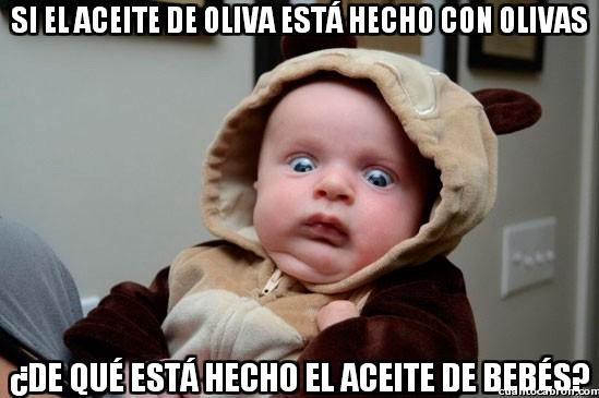 Momento_lucidez_infantil - Si el aceite de olivas está hecho con olivas...