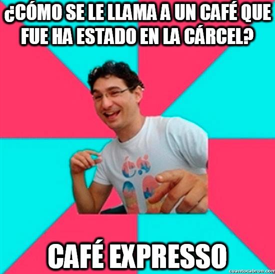 Bad_joke_deivid - El café carcelario