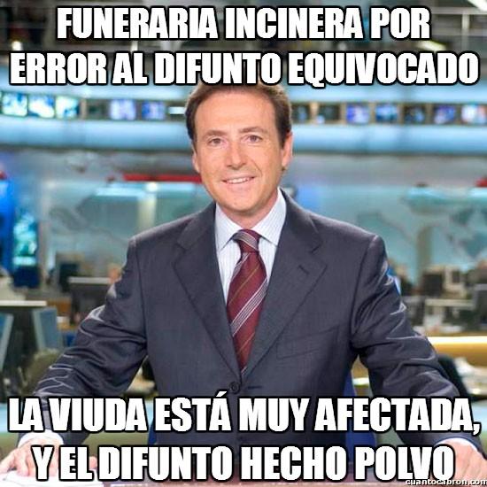Meme_matias - Funerarias que dejan mucho que desear
