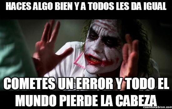 Joker - Siempre pesan más los errores...