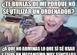 Enlace a No te rías de una abuela armada