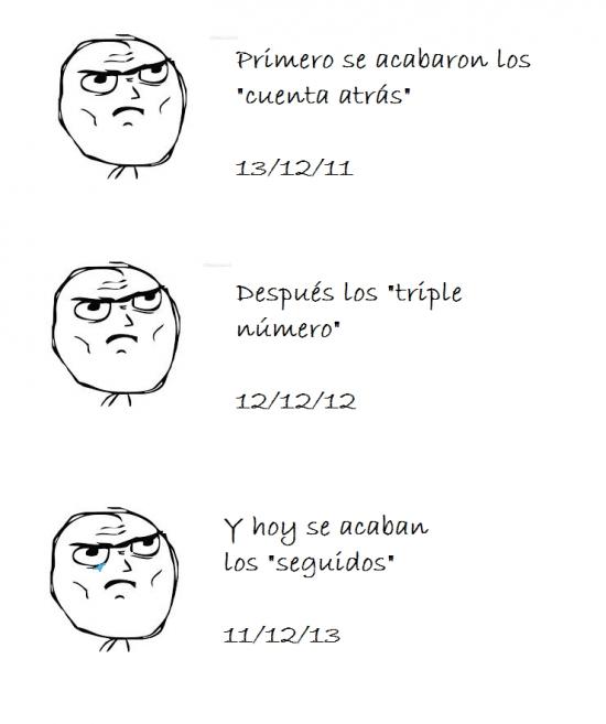 11/12/13,12/12/12,13/12/11,fechas,hasta el siglo que viene,triste