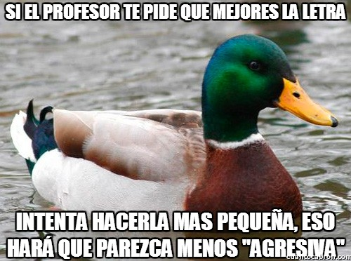 agresiva,letra,mejorar,no lo digo yo lo dice mi profesora de castellano,Pato Consejero,presentación