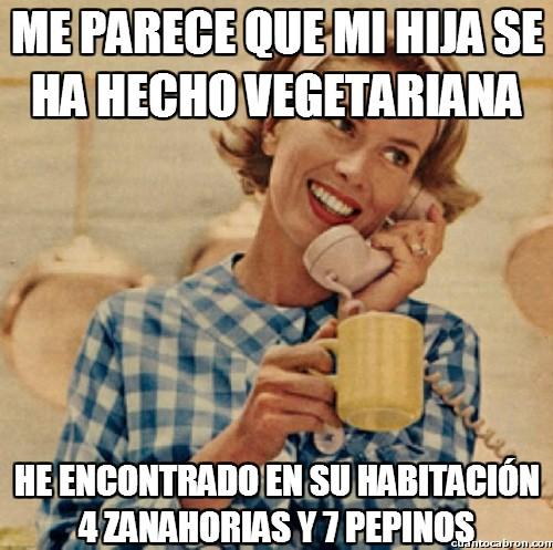 Madre_inocente - Cosas de ''vegetarianas''