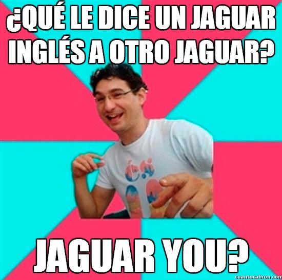 Bad_joke_deivid - Cosas de jaguares
