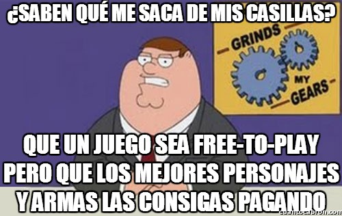 Peter_griffin - ¿Free-to-play? Mejor di pay-to-win