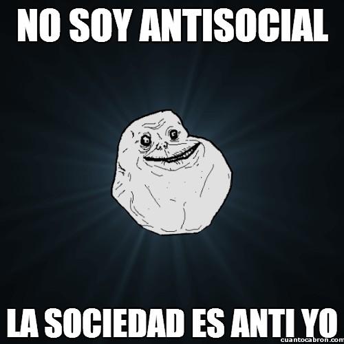 Meme_forever_alone - ¿Antisocial yo?