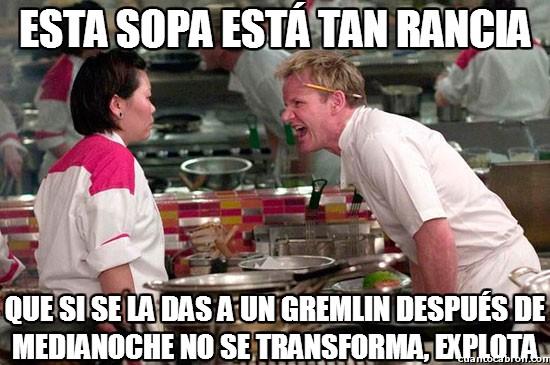 Chef_ramsay - La sopa no recomendada para Gremlins