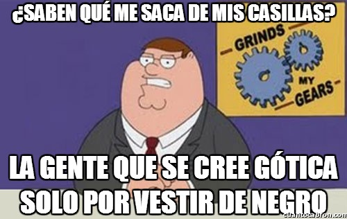 Peter_griffin - Los ''góticos''