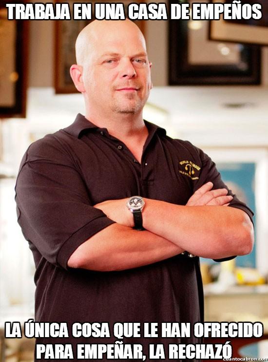 Rick_harrison - La casa de empeño en la que no se empeña, sólo se vende