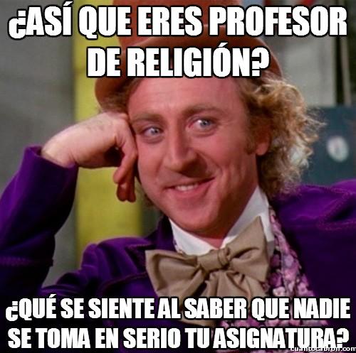 asignatura,profe,profesores,quien quiera rezar que lo haga en su casa,religion