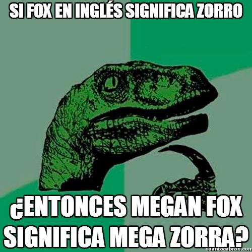 Philosoraptor - El significado del nombre de Megan Fox