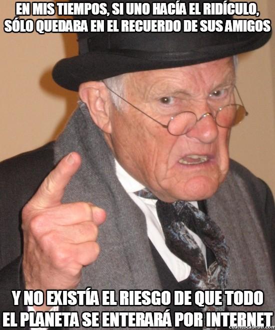 Angry old man,Difundir,Hacer el ridicul,Internet,Planeta,Viejo cascarrabias
