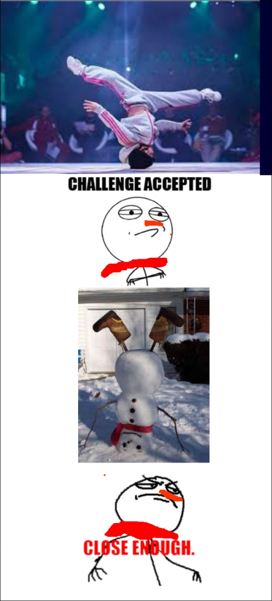 Challenge_accepted - [Tema de la semana] El muñeco de nieve b-boy